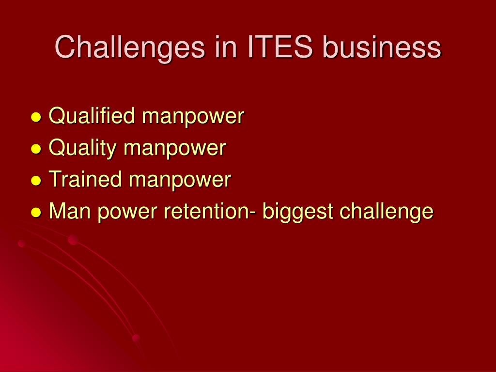 Challenges in ITES business