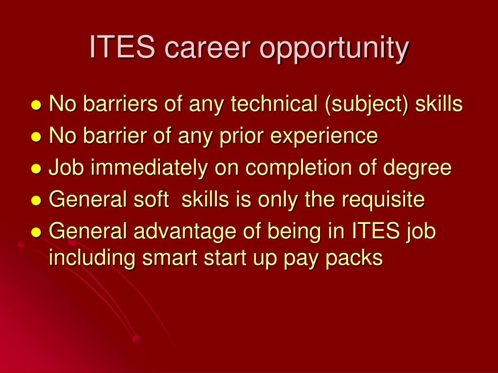ITES career opportunity