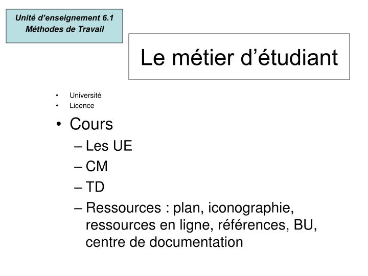 Unité d'enseignement 6.1 Méthodes de Travail