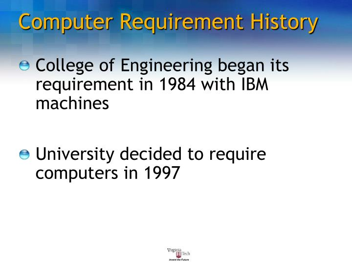 Computer Requirement History