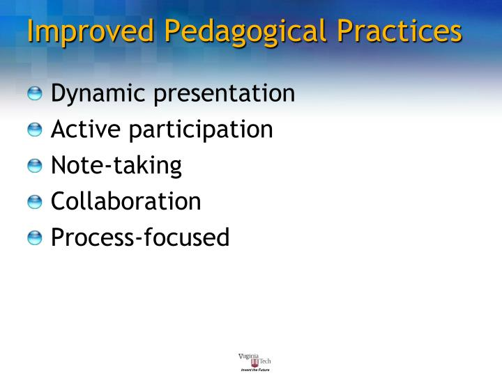 Improved Pedagogical Practices
