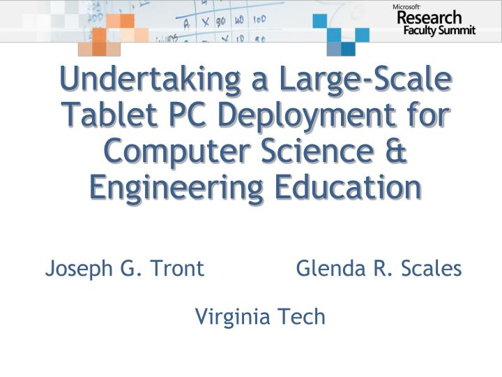 Undertaking a large scale tablet pc deployment for computer science engineering education