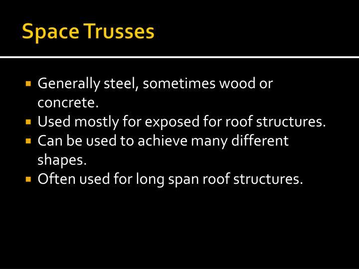 Space Trusses