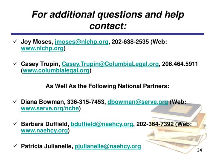 For additional questions and help contact:
