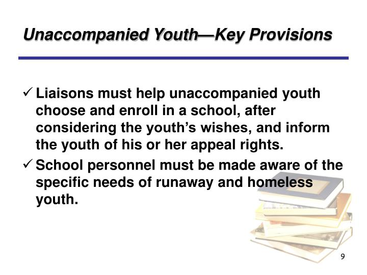 Unaccompanied Youth—Key Provisions