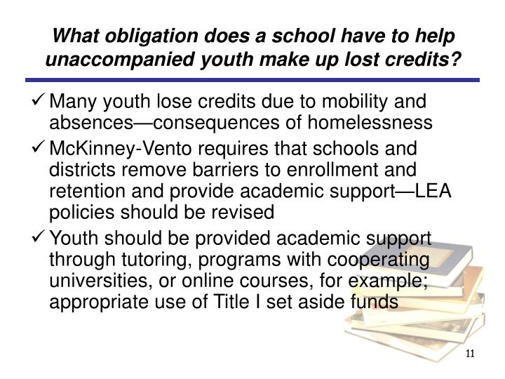 What obligation does a school have to help unaccompanied youth make up lost credits?