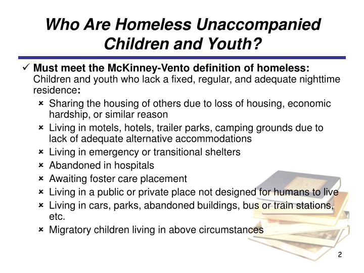 Who Are Homeless Unaccompanied Children and Youth?