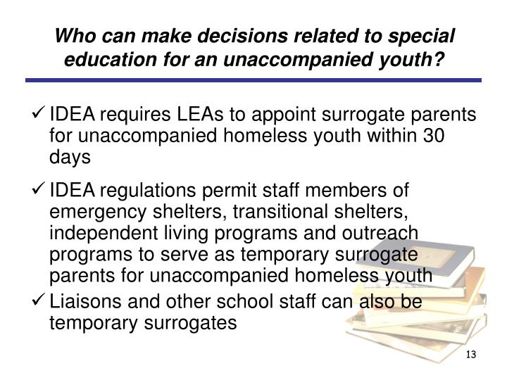 Who can make decisions related to special education for an unaccompanied youth?
