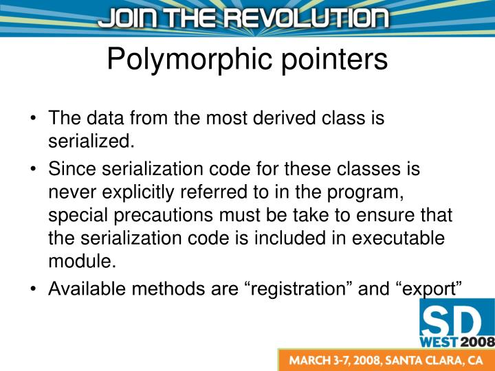 The data from the most derived class is serialized.