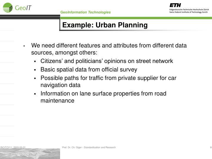 Example: Urban Planning