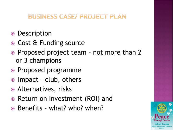 Business case/ project plan