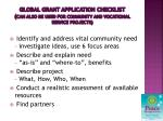 global grant application checklist can also be used for community and vocational service projects