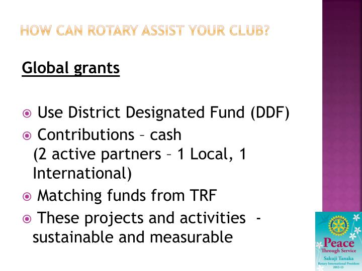 How can Rotary assist your club?