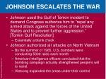 johnson escalates the war1