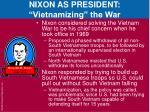 nixon as president vietnamizing the war