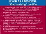 nixon as president vietnamizing the war1