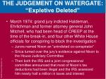 the judgement on watergate expletive deleted