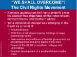 we shall overcome the civil rights movement