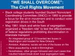 we shall overcome the civil rights movement3