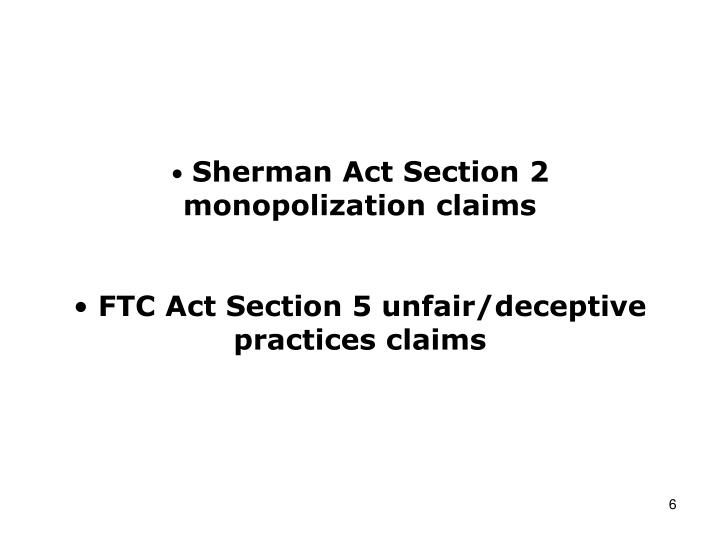 Sherman Act Section 2 monopolization claims