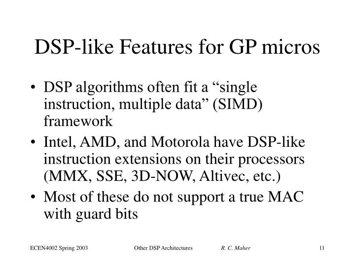 DSP-like Features for GP micros