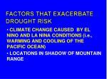 factors that exacerbate drought risk