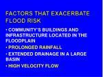 factors that exacerbate flood risk