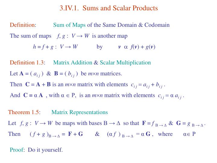 3.IV.1.  Sums and Scalar Products