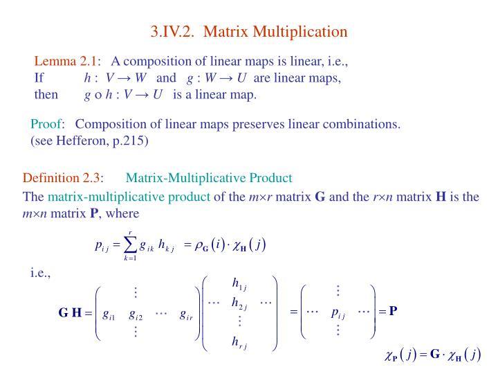 3.IV.2.  Matrix Multiplication