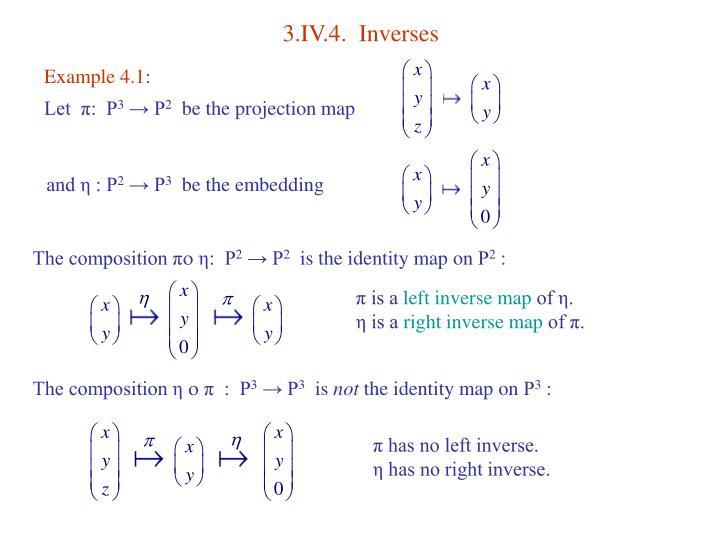 3.IV.4.  Inverses