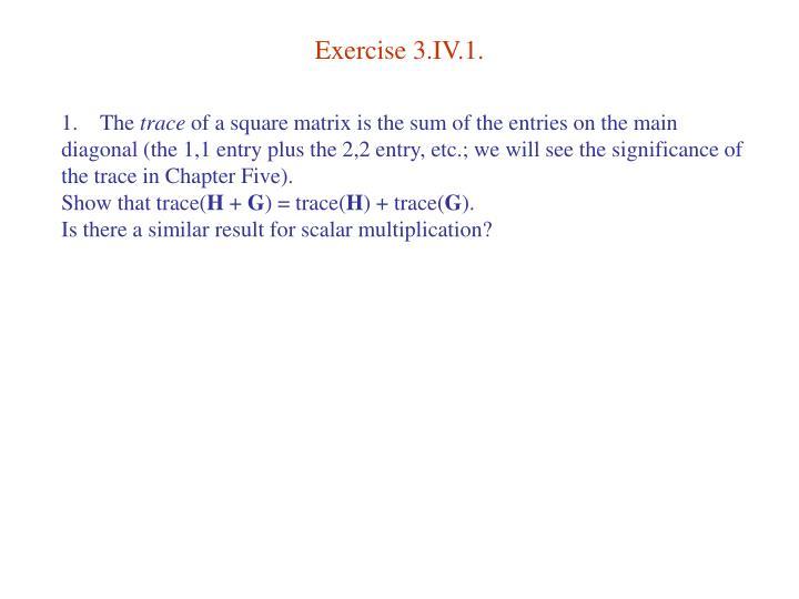 Exercise 3.IV.1.