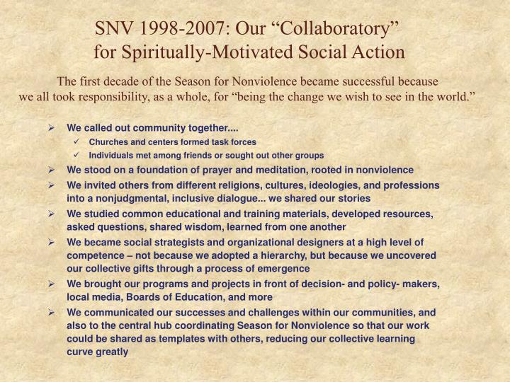 "SNV 1998-2007: Our ""Collaboratory"""