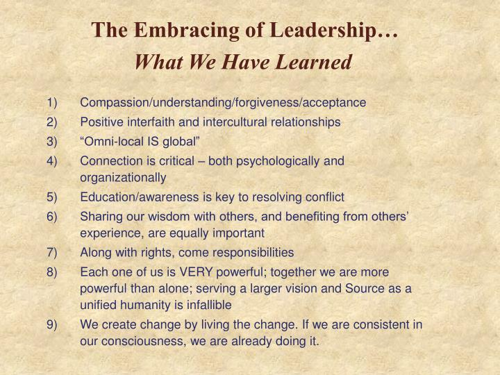 The Embracing of Leadership…
