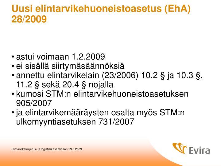 Uusi elintarvikehuoneistoasetus (EhA) 28/2009