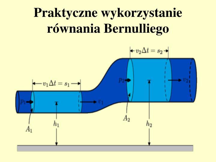 Praktyczne wykorzystanie równania Bernulliego