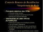 controle remoto de resid ncias arquitetura de rede