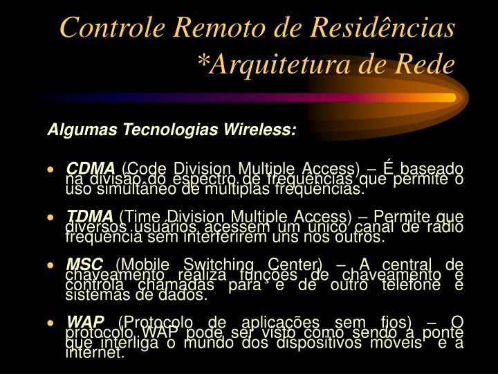 Controle Remoto de Residências