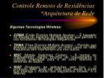 controle remoto de resid ncias arquitetura de rede2