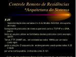 controle remoto de resid ncias arquitetura do sistema11