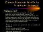 controle remoto de resid ncias arquitetura do sistema9