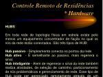 controle remoto de resid ncias hardware3