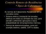 controle remoto de resid ncias tipos de cabeamento