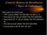 controle remoto de resid ncias tipos de cabeamento3
