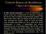 controle remoto de resid ncias tipos de cabeamento5