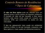controle remoto de resid ncias tipos de cabeamento6