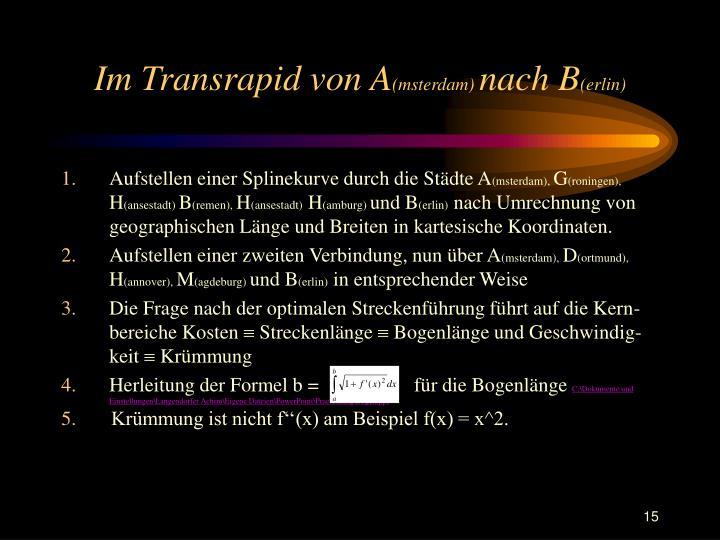 Im Transrapid von A