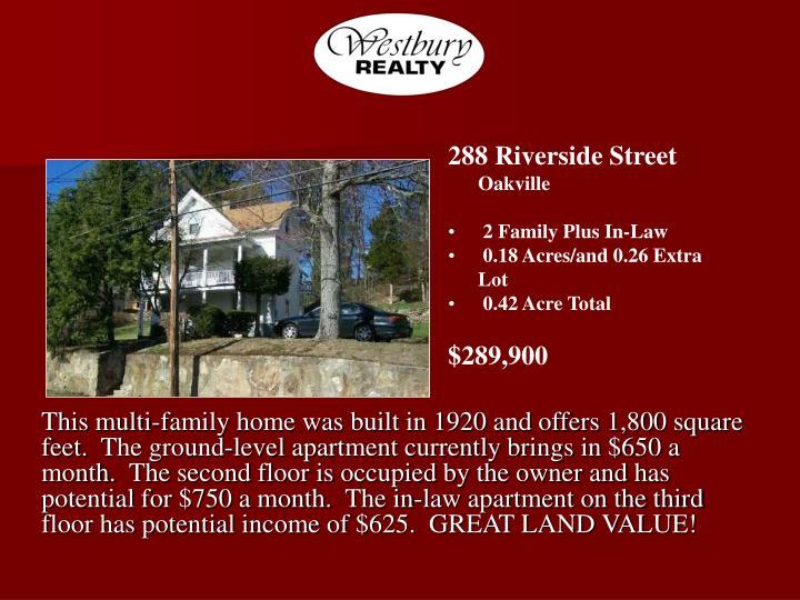 288 Riverside Street