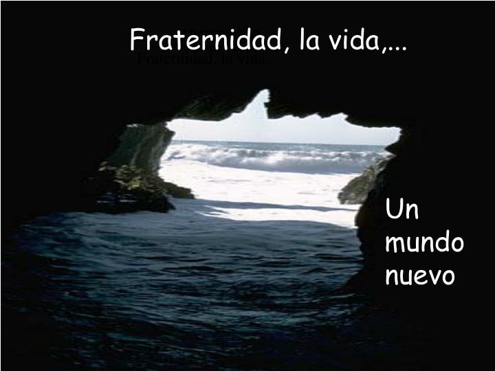 FRATERNIDAD,