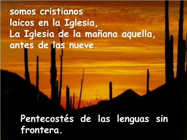somos cristianos