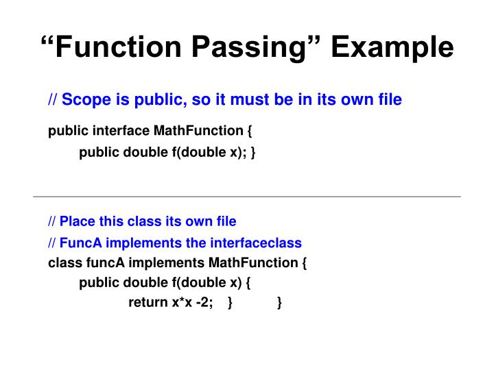 """""""Function Passing"""" Example"""